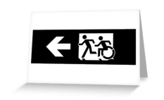 Accessible Exit Sign Project Wheelchair Wheelie Running Man Symbol Means of Egress Icon Disability Emergency Evacuation Fire Safety Greeting Card 109