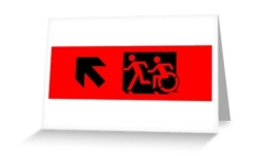 Accessible Exit Sign Project Wheelchair Wheelie Running Man Symbol Means of Egress Icon Disability Emergency Evacuation Fire Safety Greeting Card 38