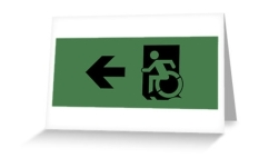Accessible Exit Sign Project Wheelchair Wheelie Running Man Symbol Means of Egress Icon Disability Emergency Evacuation Fire Safety Greeting Card 83