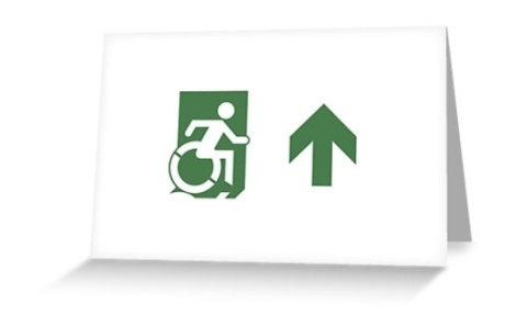 Accessible Exit Sign Project Wheelchair Wheelie Running Man Symbol Means of Egress Icon Disability Emergency Evacuation Fire Safety Greeting Card 84