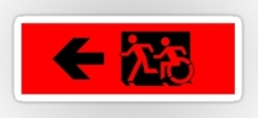 Accessible Exit Sign Project Wheelchair Wheelie Running Man Symbol Means of Egress Icon Disability Emergency Evacuation Fire Safety Sticker 40