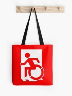 Accessible Exit Sign Project Wheelchair Wheelie Running Man Symbol Means of Egress Icon Disability Emergency Evacuation Fire Safety Tote Bag 52