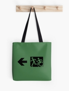 Accessible Exit Sign Project Wheelchair Wheelie Running Man Symbol Means of Egress Icon Disability Emergency Evacuation Fire Safety Tote Bag 82