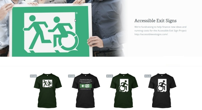 Accessible Exit Sign Project fundraiser shirts