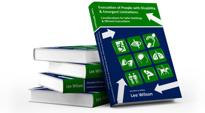 Evacuation Guidebook cover, Evacuation of People with Disability and Emergent Limitations, by Lee Wilson